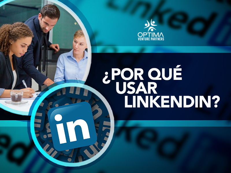 por que usar LinkendIn